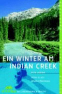 Ein Winter am Indian Creek PDF