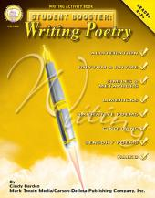Student Booster: Writing Poetry, Grades 4 - 8
