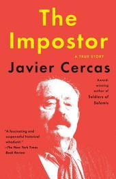 The Impostor: A True Story