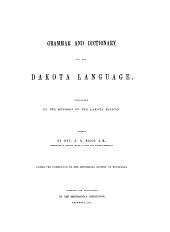 Grammar and Dictionary of the Dakota Language: Grammar of the Dakota language. I