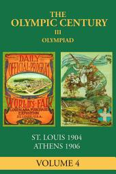 III Olympiad: St. Louis 1904, Athens 1906