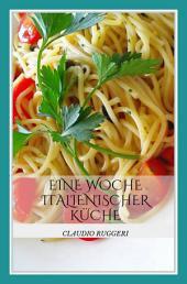Eine Woche italienischer Küche