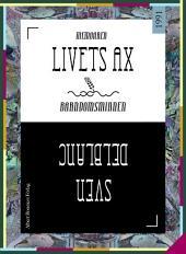 Livets ax: Barndomsminnen