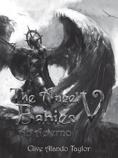 The Angel Babies V: Ab Aeterno