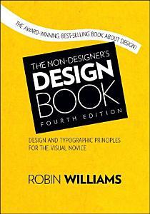 The Non Designer s Design Book Book