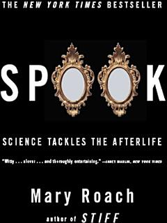 Spook  Science Tackles the Afterlife Book