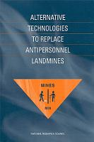 Alternative Technologies to Replace Antipersonnel Landmines PDF
