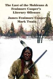 The Last of the Mohicans and Fenimore Cooper's Literary Offenses