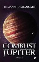 Combust Jupiter -