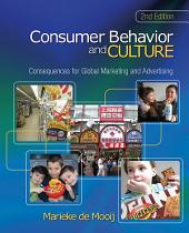 Consumer Behavior and Culture: Consequences for Global Marketing and Advertising, Edition 2
