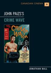 John Paizs's Crime Wave