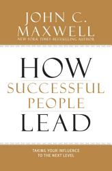 How Successful People Lead Book PDF