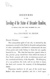 Address at the Unveiling of the Statue of Alexander Hamilton: In Central Park, New York, November 22, 1880