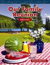 Our Family Reunion: Subtraction