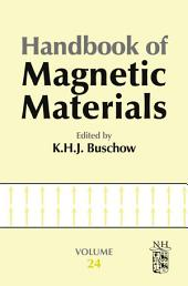 Handbook of Magnetic Materials: Volume 24