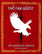 The Far Quest - The Chronicles of Curesoon - Book One