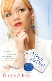 A Steal of a Deal (The Shop-Til-U-Drop Collection Book #2): A Novel