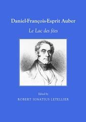 Daniel-François-Esprit Auber: Le Lac des fées