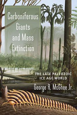 Carboniferous Giants and Mass Extinction PDF