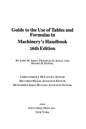 Guide to the Use of Tables and Formulas in Machinery s Handbook  26th Edition PDF