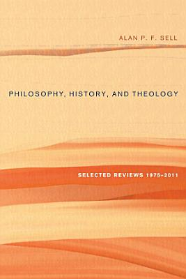 Philosophy  History  and Theology PDF