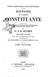 Histoire de l'Assemblée Constituante par P. J. B. Buchez: 1846, Volume3