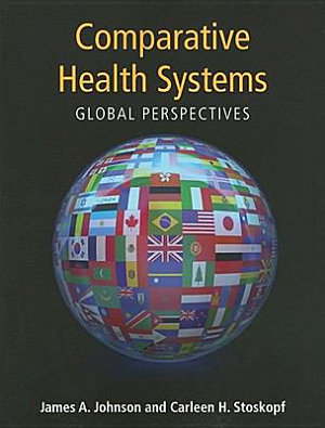 Comparative Health Systems  Global Perspectives PDF