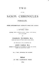 Two of the Saxon Chronicles Parallel: With Supplementary Extracts from the Others, Volume 1
