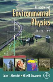 Principles of Environmental Physics: Edition 3