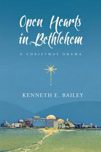 Open Hearts in Bethlehem Book