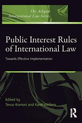Public Interest Rules of International Law