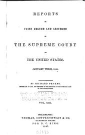 United States Reports: Cases Adjudged in the Supreme Court, Volume 38