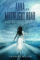 Anna and the Moonlight Road