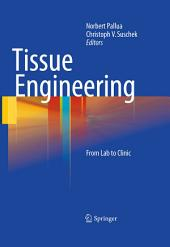 Tissue Engineering: From Lab to Clinic