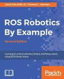 ROS Robotics By Example, Second Edition