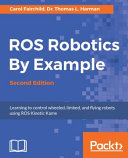 ROS Robotics By Example  Second Edition PDF