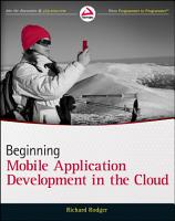 Beginning Mobile Application Development in the Cloud PDF