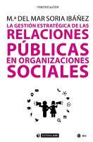 La gesti  n estrat  gica de las relaciones p  blicas en organizaciones sociales PDF