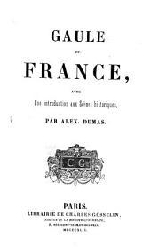 Gaule et France, avec une introduction aux Scenes historiques