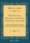 The Nautical Magazine and Naval Chronicle for 1867 PDF