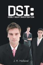 DSI: DIDDLY SQUAT INVESTIGATION