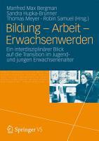 Bildung     Arbeit     Erwachsenwerden PDF