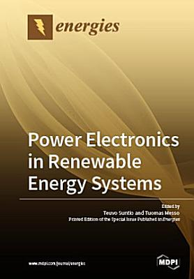 Power Electronics in Renewable Energy Systems