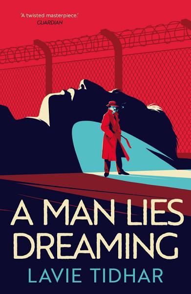 Download A Man Lies Dreaming Book
