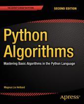 Python Algorithms: Mastering Basic Algorithms in the Python Language, Edition 2