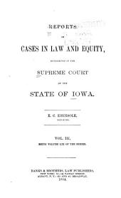 Reports of Cases in Law and Equity Determined in the Supreme Court of the State of Iowa: Volume 61