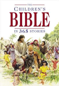The Children s Bible in 365 Stories Book