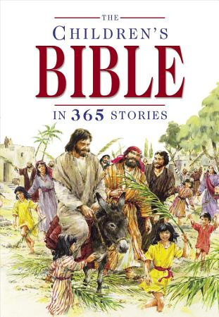The Children s Bible in 365 Stories PDF