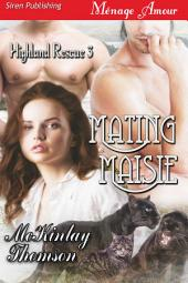 Mating Maisie [Highland Rescue 3]