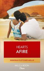 Hearts Afire  The Boudreaux Family  Book 5  PDF